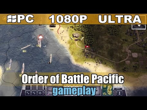 Order of Battle Pacific gameplay HD – Turn Based Strategy – [PC – 1080p]