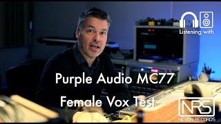 Brainworx Purple Audio MC77 test with Female Voice