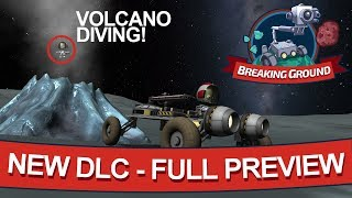 """Breaking Ground"" - EVERYTHING YOU NEED TO KNOW - NEW KSP DLC"