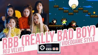 RBB (REALLY BAD BOY), Red Velvet - Videogame Style