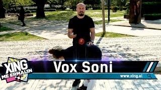 Xing me Ermalin 27 - Vox Soni, Skerdi Faria