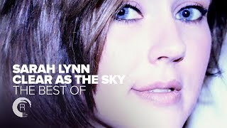 "VOCAL TRANCE: Sarah Lynn - The Best of ""Clear As The Sky"" [FULL ALBUM - OUT NOW]"