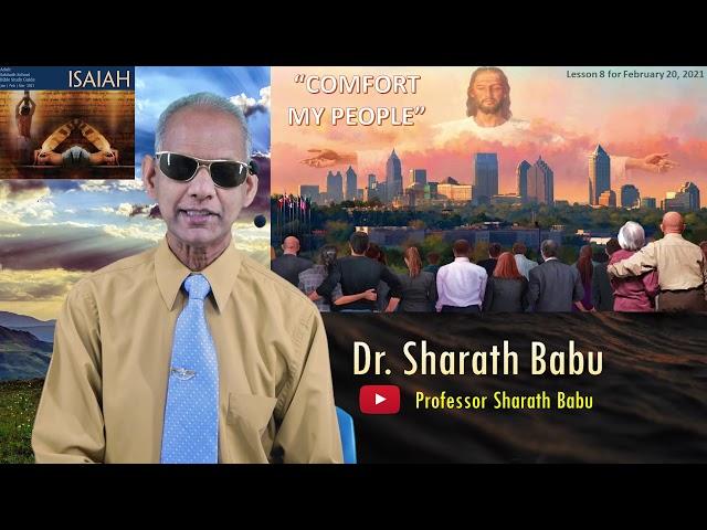 8th English Sabbath School Lesson | Comfort My People | Book of Isaiah | Professor Sharath Babu