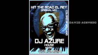 HIT THE ROAD (EL REY) Original Mix
