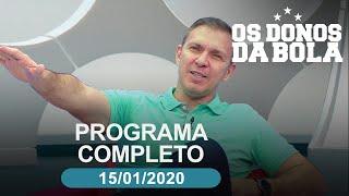 Os Donos da Bola - 15/01/2020 - Programa completo