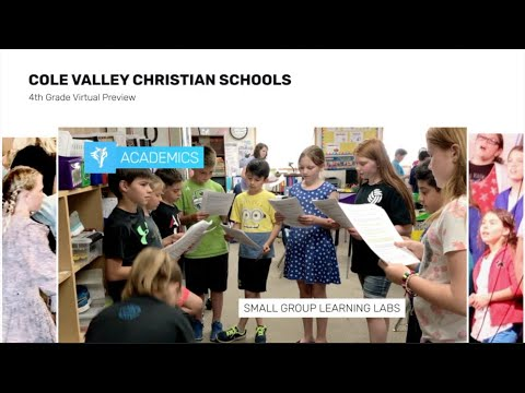 4th Grade Virtual Preview - Cole Valley Christian Schools