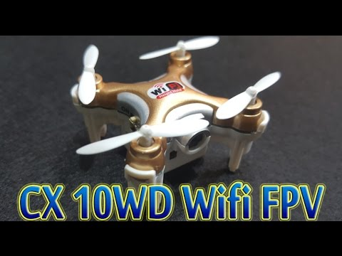 Фото [Unboxing Test] Cheerson CX 10WD Wifi FPV Drone Supper Mini