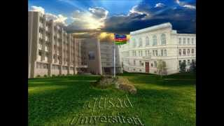 İqtisad Universiteti`nin himni.wmv