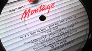 Mandrill  - Put your money where the funk is. 1982
