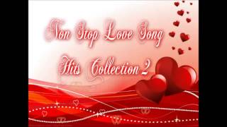 Non Stop Love Song Hits Collection 2