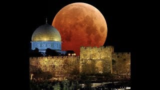 """""""Midnight Blood Moon Over The Holy Land"""" Final Hour"""