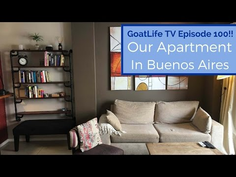 100th Episode!! Our Apartment in Buenos Aires & Upcoming Plans