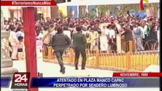 Así fue el atentado que perpetró Sendero Luminoso en la Plaza Manco Cápac