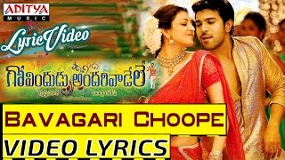 Bavagari Choope Video Song With Lyrics Govindudu Andarivaadele Songs