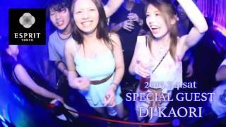 ESPRIT TOKYO DJ KAORI 2015/7/4