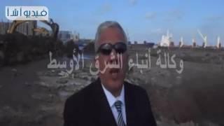 بالفيديو 'اللواء ايمن صالح رئيس هيئة ميناء دمياط يتحدث عن الارصفة الجديده غلتى تقام بميناء دمياط و