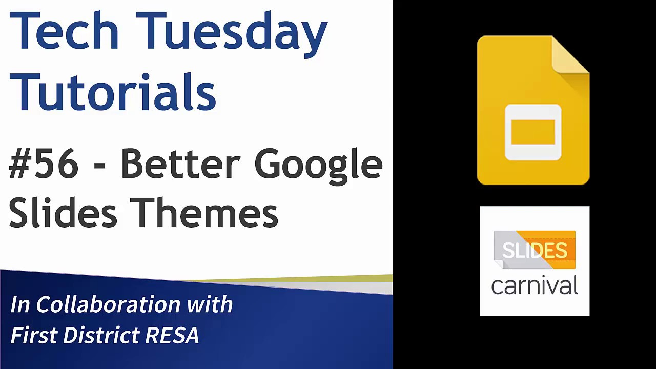 tech tuesday 56 better google slides themes youtube