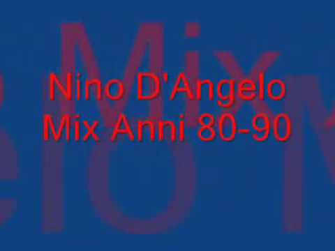 Nino D'Angelo  Mix Anni 80-90