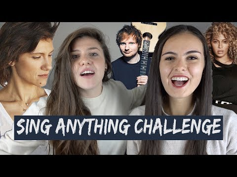Ed Sheeran - Beyonce - Elisa | SING ANYTHING CHALLENGE (PART 1)