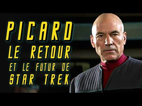 Le retour de Picard et le futur de STAR TREK