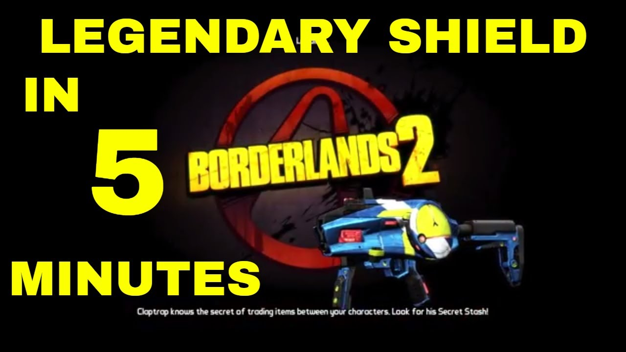 FASTEST legendary shield in BORDERLANDS 2. How to farm ...