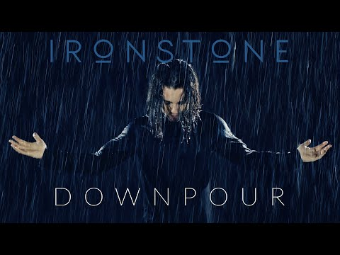 IRONSTONE - Downpour (Official Video)