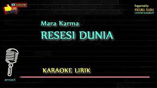 Resesi Dunia Karaoke Lirik Mara Karma Rhoma Irama