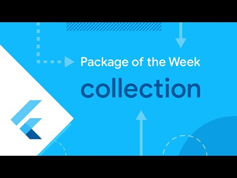Collection (Flutter Package of the Week)