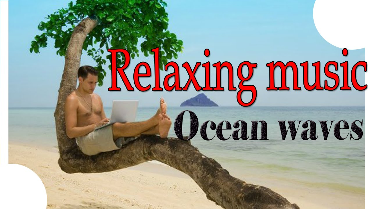 Relaxing music-the best music for working, studying ...