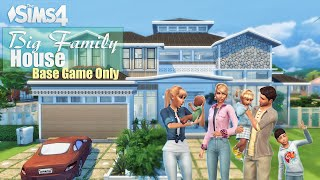 Big Family House • Base Game Only | No CC | Stop Motion | THE SIMS 4
