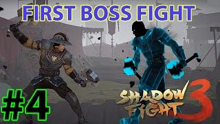 SHADOW FIGHT 3 - FIRST BOSS FIGHT - ( iOS / Android ) GAMEPLAY - #4