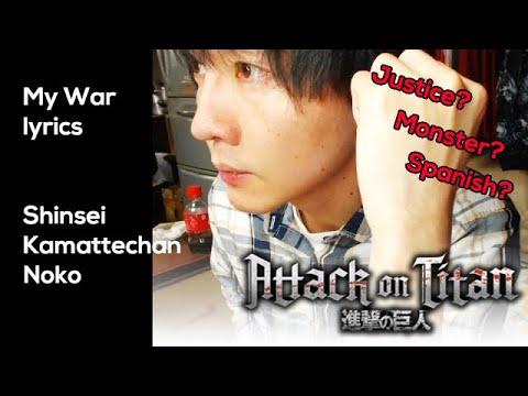 Download My War Lyrics  comment by Shinsei Kamattechan Noko  Attack on Titan Final  OP Composer  [ENG SUB]