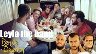 Ben de Özledim - Leyla The Band