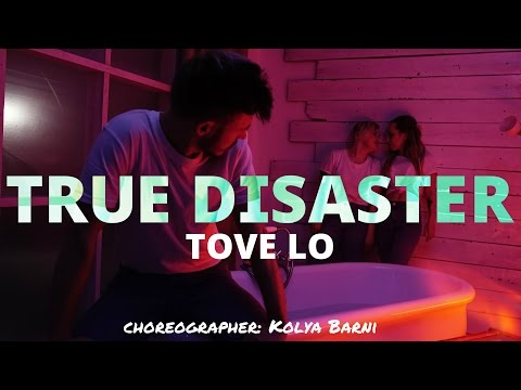 "Tove  Lo ""True Disaster"" | choreographer: Kolya Barni"
