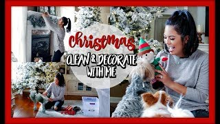 CLEAN AND DECORATE WITH ME FOR CHRISTMAS!
