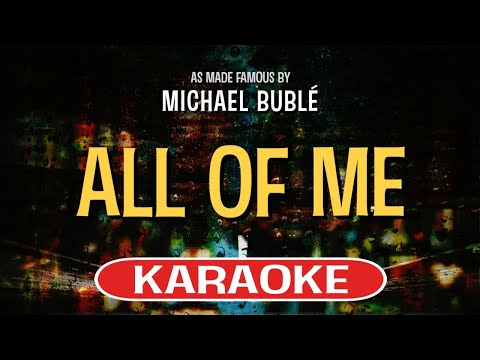 All of Me | Karaoke Version in the style of Michael Buble