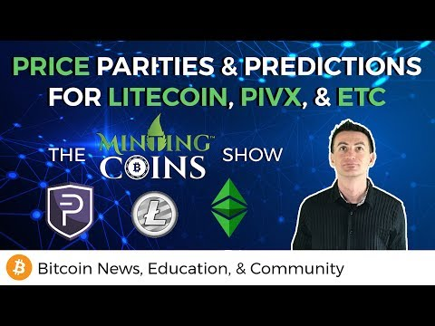 Price Parities & Predictions for Litecoin, PIVX, & Ethereum Classic