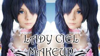 Lady Ciel Makeup [Kuroshitsuji]