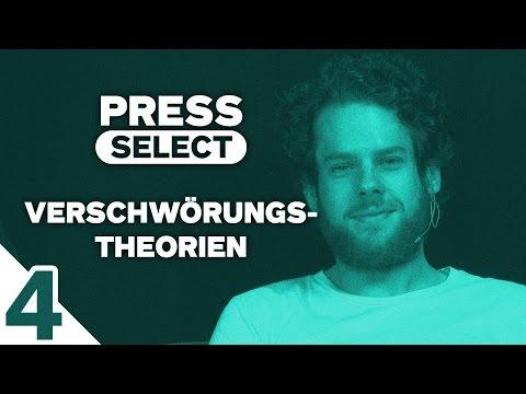 [4/4] Press Select #13 | Thema: Verschwörungstheorien | 07.08.2016