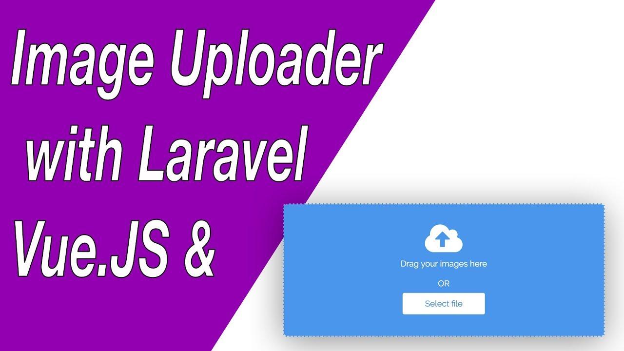Image Uploader Component with Vue JS & Laravel - E01 (Setup & CSS)