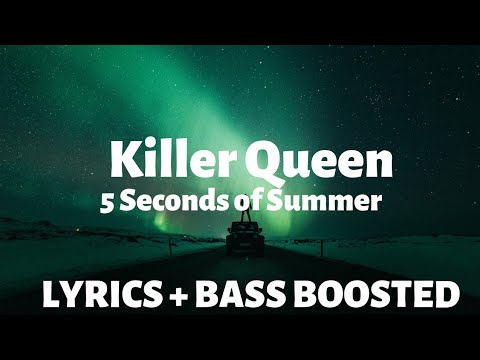 5 Seconds Of Summer Killer Queen Lyrics Letra Bboosted B Boosted