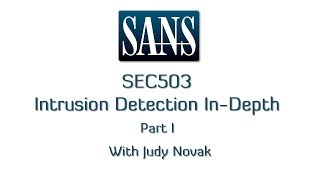 SANS SEC503: Intrusion Detection In-Depth. Part-I