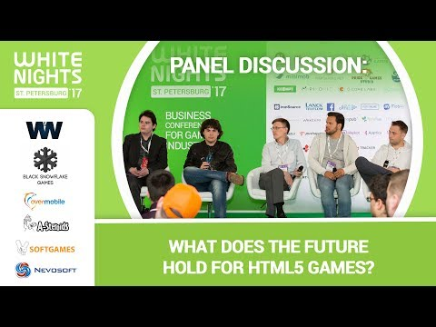 PANEL DISCUSSION: What Does the Future Hold for HTML5 Games?