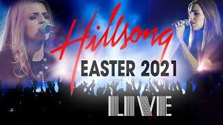 [LIVE] Hillsong Worship Best Praise Songs 2021 Playlist - Best Christian Easter Worship Songs