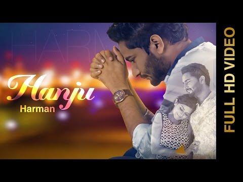 New Punjabi Songs 2016    HANJU    HARMAN    Punjabi Sad Songs 2016