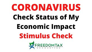 How to Check Status of My Coronavirus Economic Impact Stimulus Payment Check