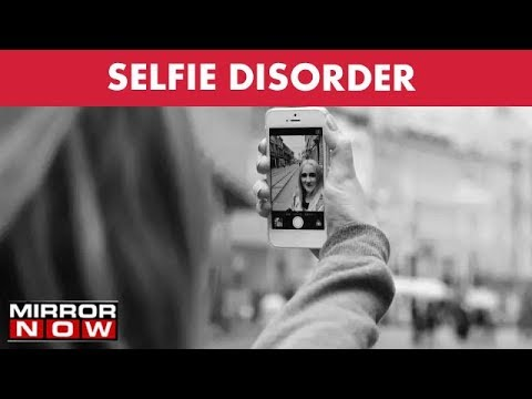 Selfie Disorder: Case Studies Reveal Extreme Cases Of Selfie Addiction