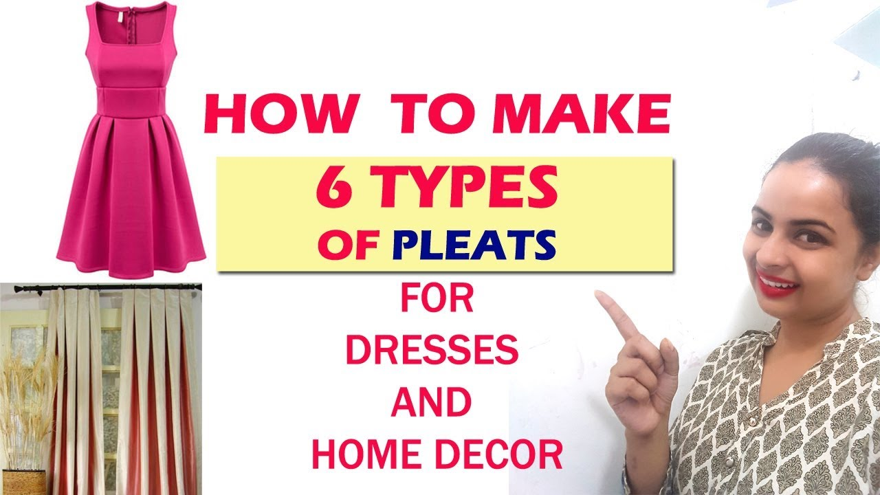 2d3d7b064e6aa How to make 6 Types of Pleats For dress & home decor  Full tutorial   In  Hindi  English Subtitles