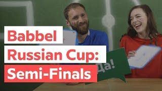 Babbel Russian Cup — Episode 2