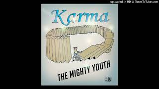 The Mighty Youth - Karma